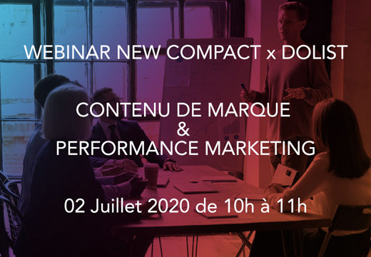 "Webinar ""Contenu de marque & performance marketing"" New Compact x Dolist"